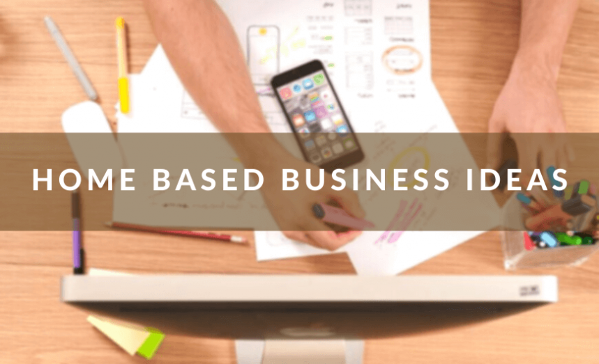 Home Based Business Ideas Correct Way