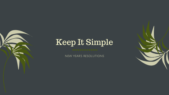 New-Years-Resolutions Keep-It-Simple