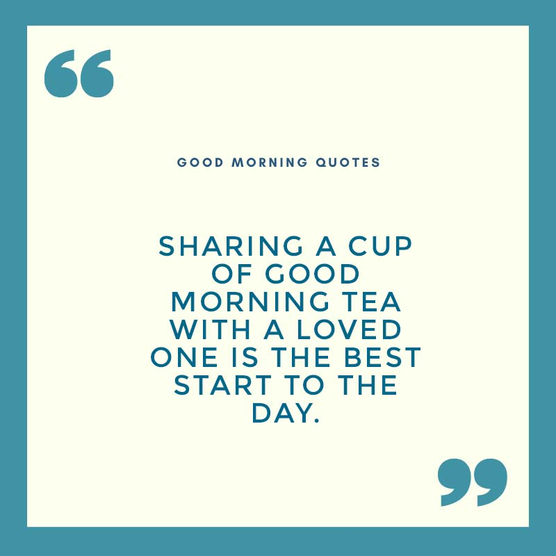 Teal-Border-Good-Morning-inspirational-Quote
