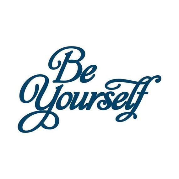 An image written on be yourself in colour of dark blue with a lettering style of calligraphy