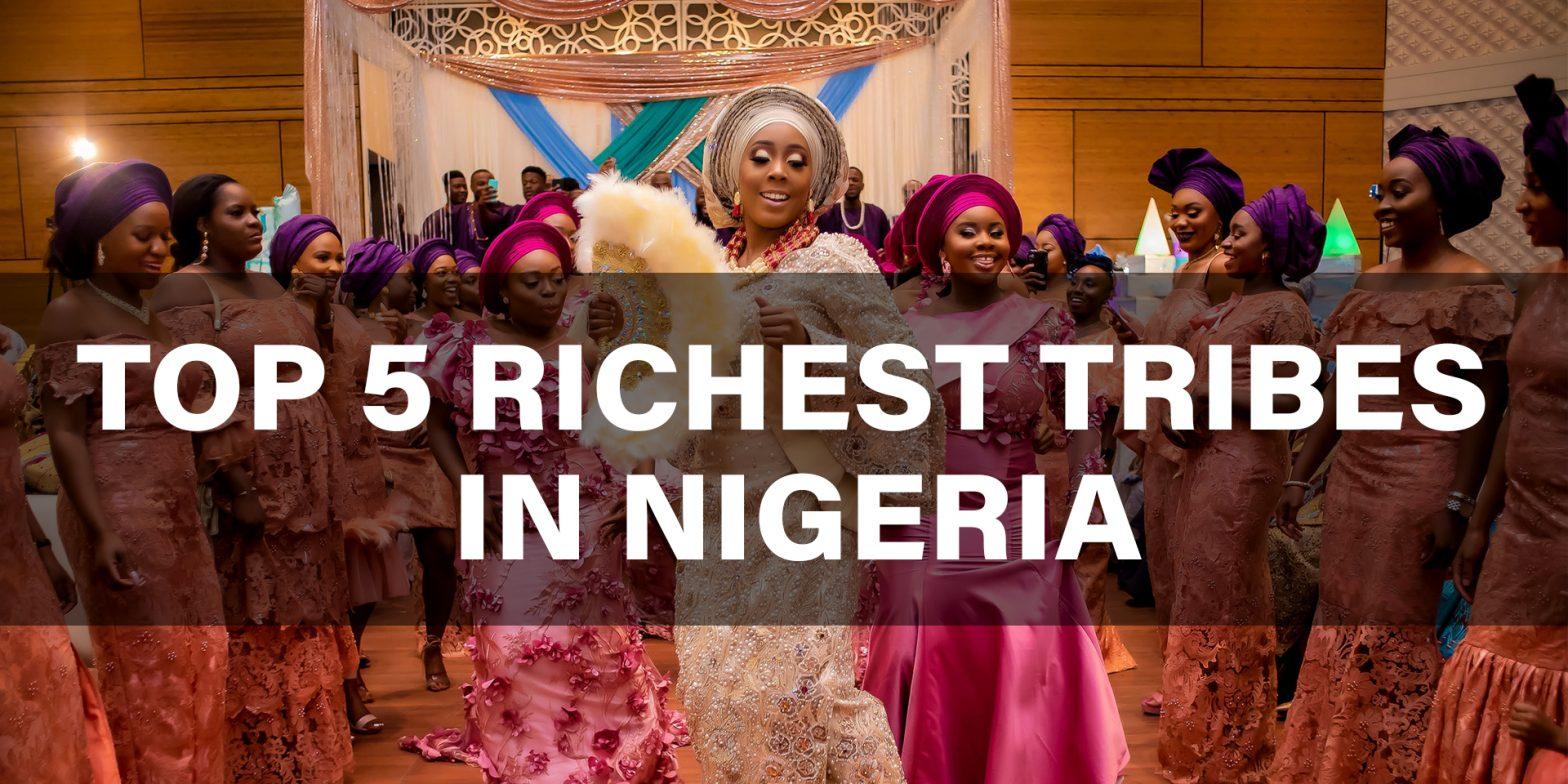 Richest Tribes in Nigeria