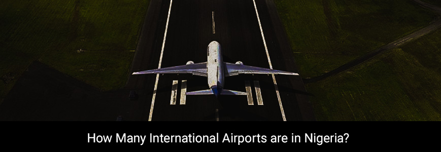 Plan arriving in international airports of Nigeria
