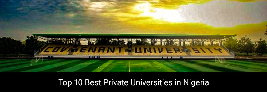 TOP 10 BEST PRIVATE UNIVERSITIES IN NIGERIA Cover