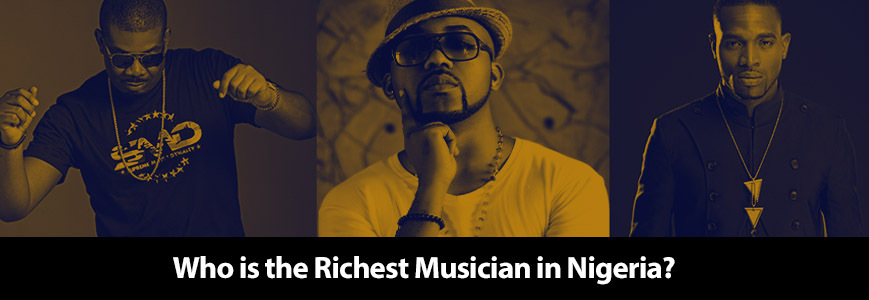 Who is the richest musician in Nigeria and his net worth 2020