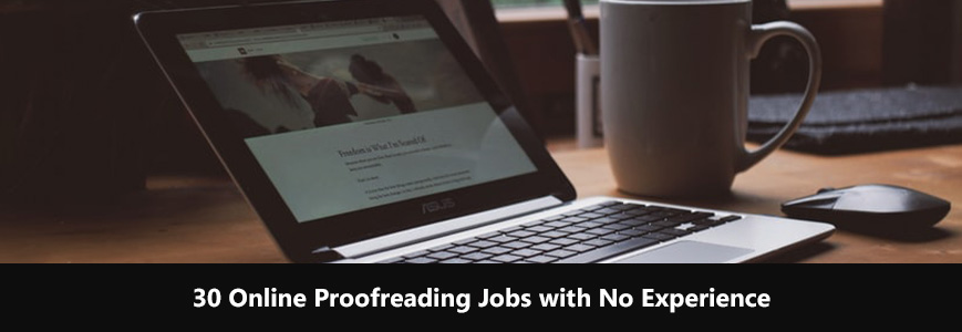 Online proofreading jobs you can start without any experience