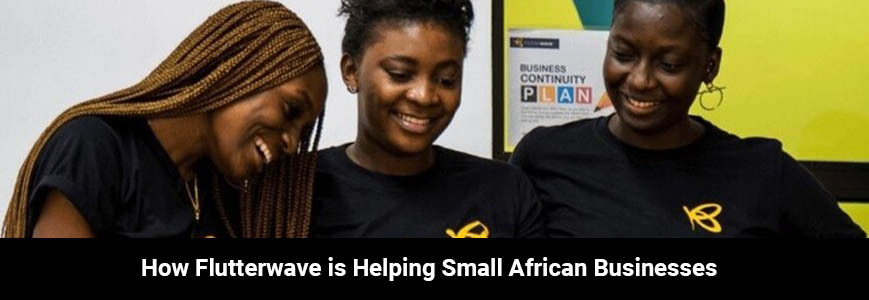 Flutterwave Technology launched an e-commerce platform to help small African Businesses