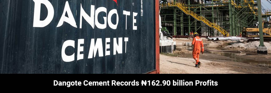 Dangote Cement Records ₦162.90 billion Profits