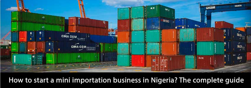 some containers are ready to be imported to nigeria for starting a mini importation business