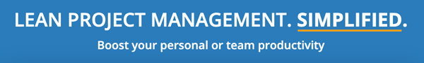 lean project management. simplified. Boost your personal or team productivity.