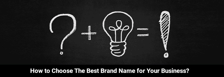 some sign of idea on a blackboard trying to choose the best brand name for your business