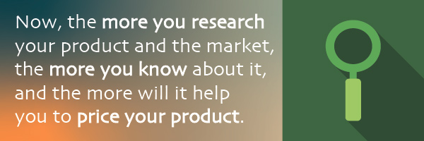 the loupe to explain the importance of research for calculating selling price of a product
